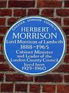 Herbert Morrison Lord Morrison of Lambeth 1888-1965 Cabinet Minister and Leader of the London County Council lived here 1929-1960.jpg