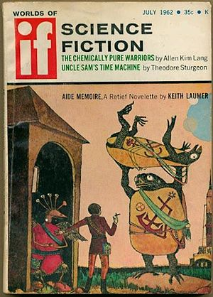 """Jame Retief - Another Retief story, """"Aide-Memoire"""", was cover-featured on the July 1962 If"""