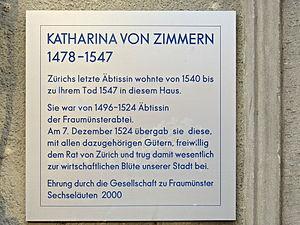 Katharina von Zimmern - Plaque honoured by the Gesellschaft zu Fraumünster in 2000