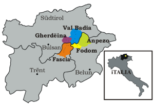 Ladin people - The Ladin-speaking valleys of Val di Fassa, Val Gardena, Val Badia, Livinallongo and Ampezzo and their locations in northern Italy