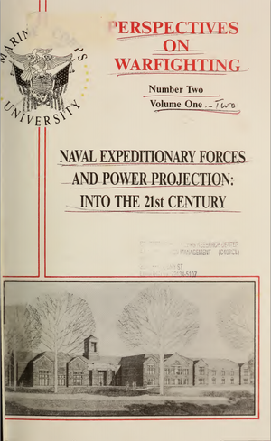 "International Security Studies Program (Fletcher School) - Front cover of ""Naval expeditionary forces and power projection : into the 21st century"", published in 1992 by the Marine Corps University, stemming from a 1991 conference conducted by ISSP"