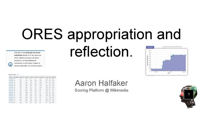 File:ORES appropriation and reflection (Research Showcase, May 2018).pdf