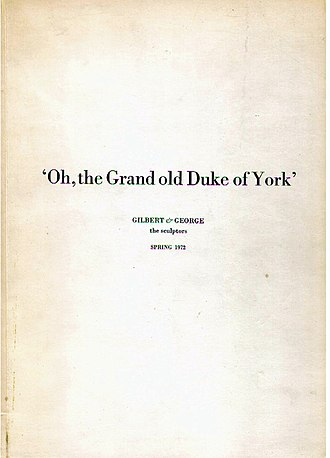 Gilbert & George - Image: Oh, the Grand old Duke of York 1