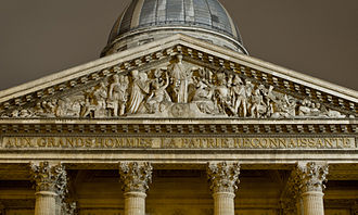 "Panthéon - Pediment of the Panthéon with the motto: Aux grands hommes, la patrie reconnaissante (""To the great men, the grateful homeland"")."