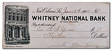 https://upload.wikimedia.org/wikipedia/commons/thumb/3/30/Whitney_Bank_New_Orleans_Check_1905.jpg/220px-Whitney_Bank_New_Orleans_Check_1905.jpg