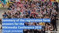 Wikimedia Conference 2016, Reg Form Summary, Sneak Preview.pdf