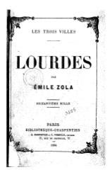 Émile Zola: Les Trois Villes : Lourdes