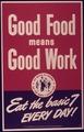 """Good Food Means Good Work Eat the Basic 7 Everyday"" - NARA - 514413.tif"