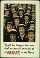 """YOU'LL BE HAPPY TOO, AND FEEL SO PROUD SERVING AS A WAVE IN THE NAVY."" - NARA - 516239.tif"