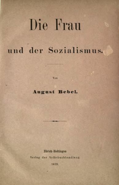File:1879 Die Frau und der Sozialismus.djvu