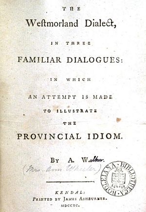 Agnes Wheeler -  The Westmoreland dialect in three familiar dialogues, in which an attempt is made to illustrate the provincial idiom.
