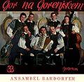 Ansambel Rudija Bardorferja - Gor na gorenjskem.jpg