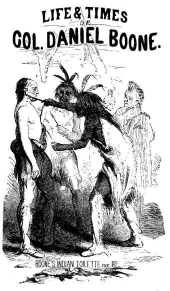 Illustration of Boone's ritual adoption by the Shawnees, from Life & Times of Col. Daniel Boone, by Cecil B. Hartley (1859) Boone adoption.png