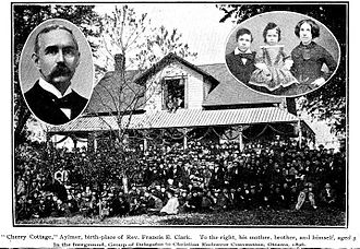 """Young People's Society of Christian Endeavour - """"Cherry Cottage"""", Aylmer birthplace and family home of Rev. Francis Edward Clark D.D., LL.D 1851-1927. To the right, his mother, brother and himself aged 3. In the foreground, delegates to Christian Endeavor Convention, Ottawa, 1896. Constructed in 1862, the house is listed in the Register of Cultural Heritage of Quebec"""