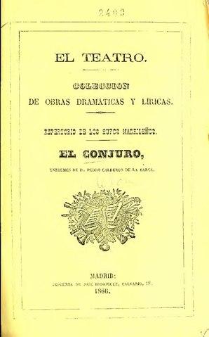 File El Conjuro Entremés De Pedro Calderón De La Barca Ia Elconjuroentrems00arri Pdf Wikimedia Commons