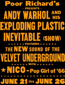 Manifesto dell'Exploding Plastic Inevitable con i Velvet Underground in cartellone.
