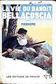"""Henri Pierhome, """"La vie du bandit Bellacoscia"""" - 1933, (éditions de France).jpeg"""