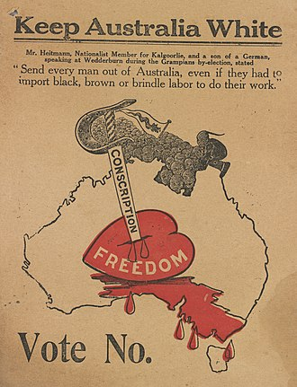 "White Australia policy - ""Keep Australia White"" poster used during the 1917 conscription referendum. The ""No"" campaign claimed that conscripted soldiers sent overseas would be replaced by non-white labour."
