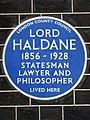 LORD HALDANE 1856-1928 STATESMAN LAWYER AND PHILOSOPHER LIVED HERE.jpg
