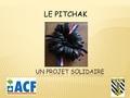 Le pitchak présentation.pdf