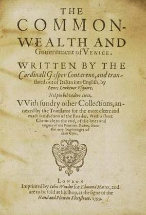 "Lewes Lewknor - The Commonwealth and Government of Venice ""translated out of Italian into English by Lewes Lewkenor Esquire"""