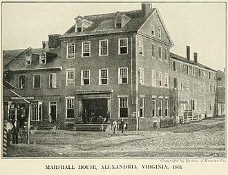 Elmer E. Ellsworth - The Marshall House, Alexandria, Virginia – the place where Elmer Ellsworth was shot to death. (photo 1861)