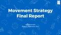 Movement Strategy 2017 - williamsworks final presentation to the Wikimedia Foundation.pdf