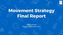 Movement Strategy 2017 - williamsworks final presentation to the Wikimedia Foundation.pdf