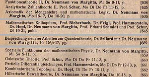 John von Neumann - Excerpt from the university calendars for 1928 and 1928/29 of the Friedrich-Wilhelms-Universität Berlin announcing Neumann's lectures on axiomatic set theory and mathematical logic, new work in quantum mechanics and special functions of mathematical physics.