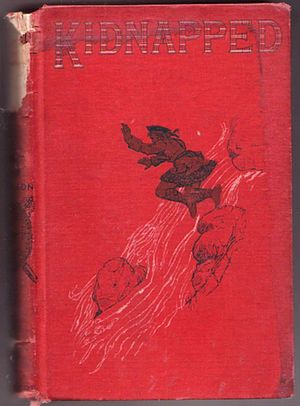 Kidnapped (novel) - First American edition, New York: Scribner's Sons, 1886