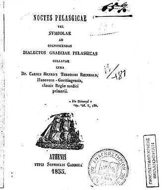 Arvanitika - Noctes Pelasgicae, a collection of folk-songs, proverbs and lexical materials in Arbërishte, published by Karl Th. H. Reinhold.