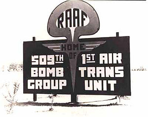 Walker Air Force Base - 1946/47 sign at Roswell Army Airfield. Note the Mushroom Cloud symbol for the 509th Bomb Group