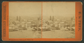 San Francisco, California, from Russian Hill, from Robert N. Dennis collection of stereoscopic views.png