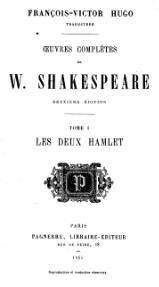 Shakespeare - Œuvres complètes, traduction Hugo, Pagnerre, 1865, tome 1.djvu