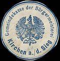 Siegelmarke Gemeindekasse der Bürgermeisterei Kirchen an der Sieg W0382995.jpg