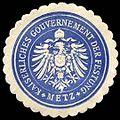 Siegelmarke Kaiserliches Gouvernement der Festung - Metz W0235703.jpg