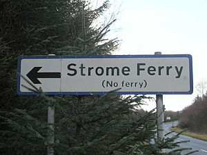 Stromeferry - The oxymoronic sign for Strome Ferry