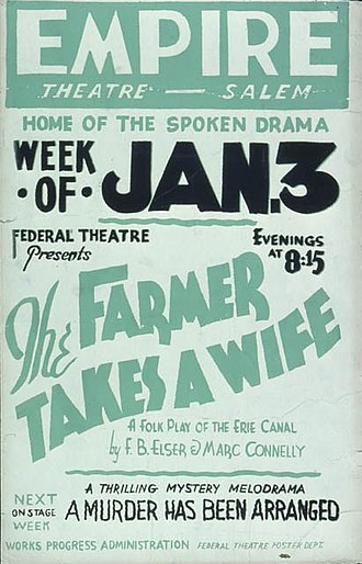 The Farmer Takes a Wife - Poster from the Federal Theatre Project, Work Projects Administration, production 1938