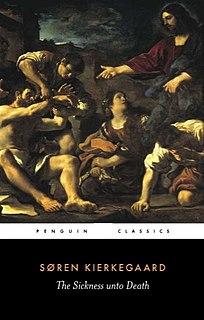 <i>The Sickness Unto Death</i> book by Søren Kierkegaard