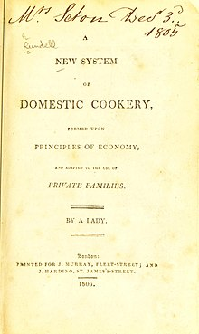 "Title page which reads, in full: ""A New System of Domestic Cookery, formed upon principles of economy, and adapted to the use of Private Families, by a Lady. London. Printed for J Murray, Fleet-Street; and J Harding, St James's-Street. 1806"""
