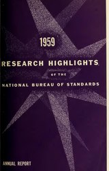 1959 Research Highlights of the National Bureau of Standards : Annual Report, Fiscal Year 1959