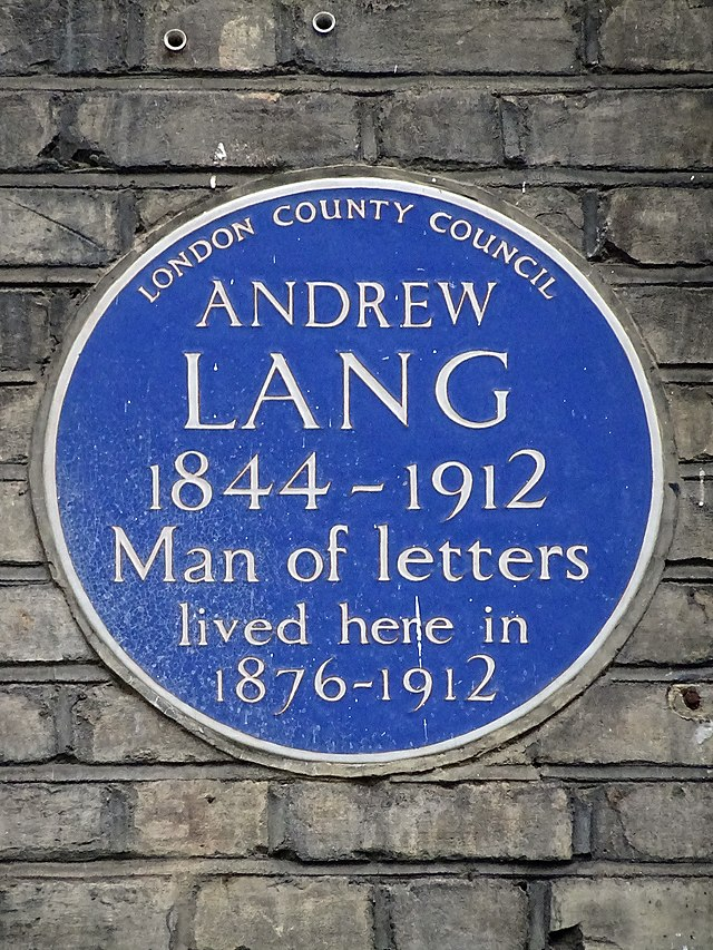 Andrew Lang blue plaque - Andrew Lang (1844-1912), man of letters, lived here in 1876-1912.