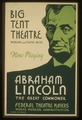 Big tent theatre - now playing - Abraham Lincoln, the great commoner LCCN98509674.tif