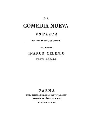Bodoni - Comedia Nueva by Leandro Fernández de Moratín (published under the surename of Inarco Selenio). A title page printed by Bodoni, 1796