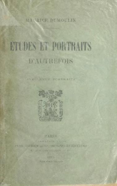 File:Dumoulin - Études et portraits d'autrefois (1911).djvu