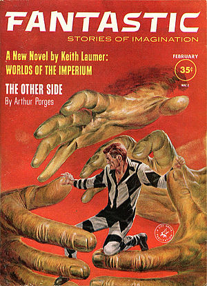 Keith Laumer - Laumer's novel Worlds of the Imperium was serialized in Fantastic in 1961.