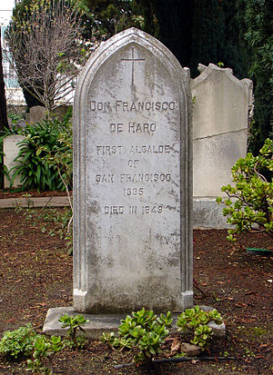 Francisco de Haro - Grave of Francisco de Haro at Mission Dolores Cemetery, San Francisco, California
