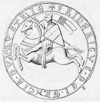 Frederick II, Duke of Austria - Seal of Frederick, by God's grace Duke of Austria