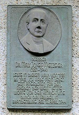 Max Josef Metzger - Memorial to Max Josef Metzger.