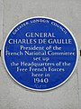 General Charles De Gaulle President of the French National Committee set up the Headquarters of the Free French Forces here in 1940.jpg